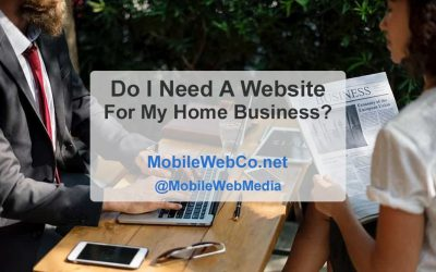 Do I Need A Website For My Home Business? (And Why?)